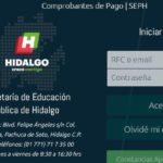 Comprobante de pago Seph • Cómo solicitar los recibos de docentes en Hidalgo